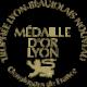 Médaille d'Or Lyon Beaujolais Nouveau