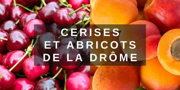 Abricots et cerises de la Drôme