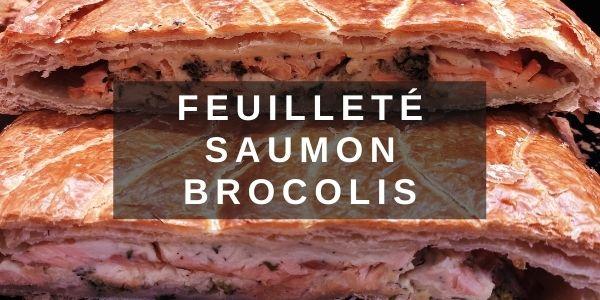 Feuilleté Saumon Brocolis fabrication maison